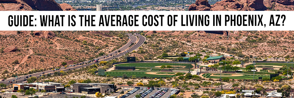 main–what-is-the-average-cost-of-living-in-phoenix–az-1